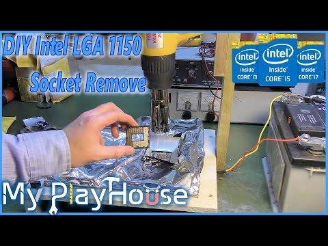How To DIY CPU socket Remove for repair Intel LGA - 388