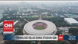 Teknologi Kelas Dunia Stadion GBK