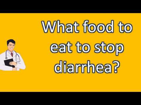 What food to eat to stop diarrhea ? | Good Health Channel