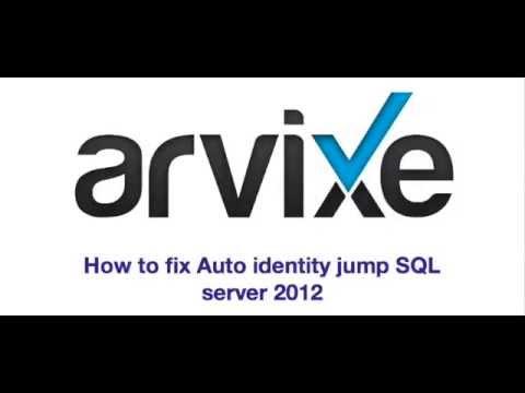 Fix auto identity jump in sql server 2012