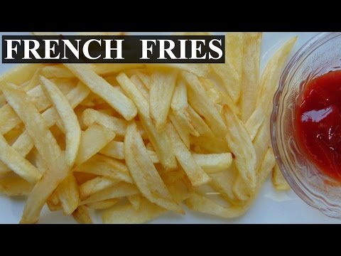 Homemade French Fries | Homemade McDonald's Style Fries Recipe
