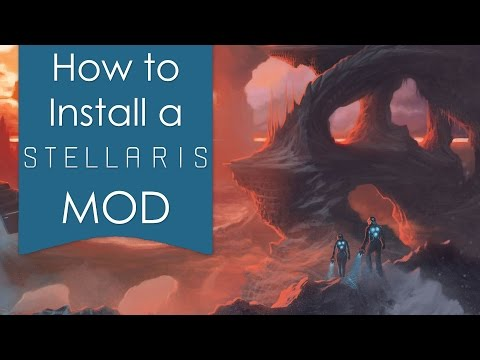 Tutorial - Manually Installing a Stellaris Mod