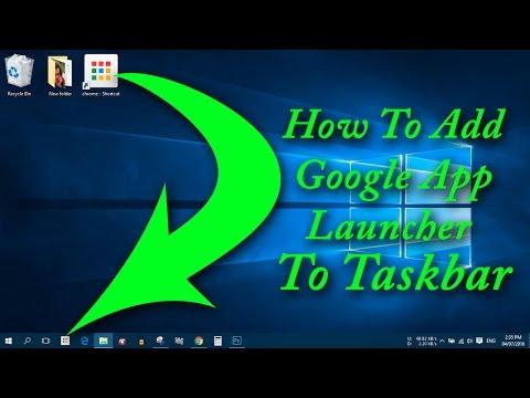 How To Add Lost Google App Launcher To Taskbar | Simple Stuffs