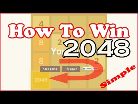 How to Win '2048' Game Puzzle - Winning Complete Gameplay Tip Trick Strategy - FULL HD