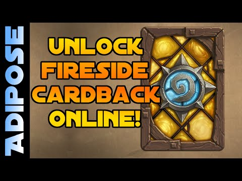 How to Unlock Hearthstone Fireside Card Back Online!