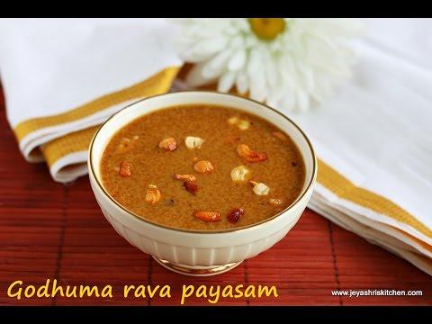 Godhuma rava payasam - Samba wheat payasam