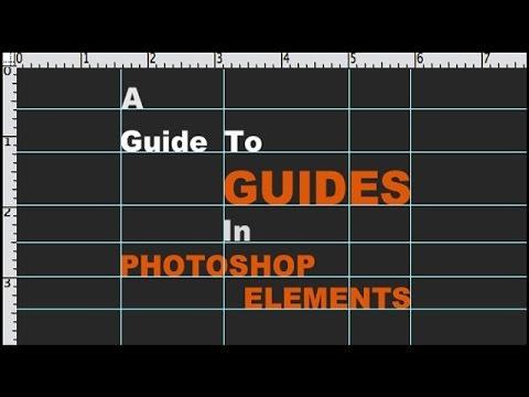 Photoshop Elements Guides
