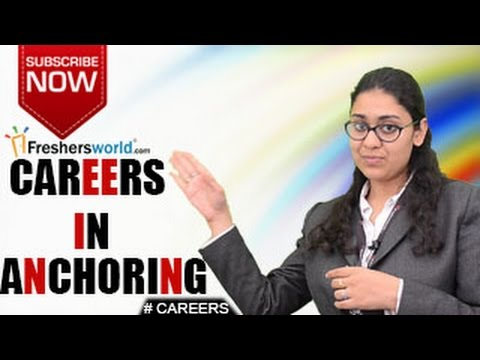 CAREERS IN ANCHORING – Certificate Courses,Diploma,Salary Package,Top Recruiters,Training Institutes