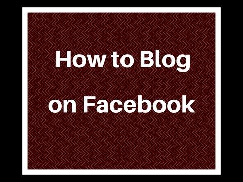 How to Blog on Facebook : Facebook Blog App