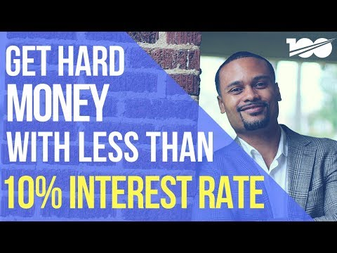 How To Get A Hard Money Loan With Less Than 10% Interest Rate