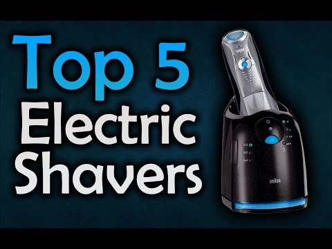 ▶️ Best Electric Shavers For Men - Top 5 Shavers 2017