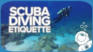 Scuba Diving Etiquette