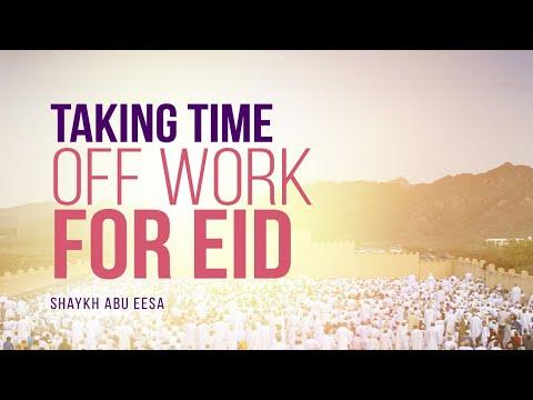 Should I Take Time Off Work For Eid? | Shaykh Abu Eesa | Fatih IQ