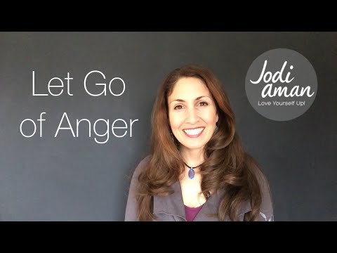 How To Deal With Anger – And Let It Go