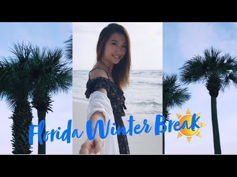 FLORIDA WINTER BREAK 2017 | TRAVEL DIARY
