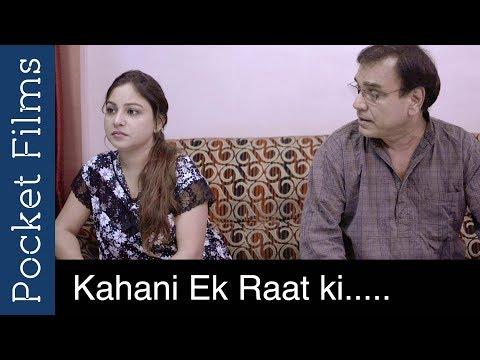 Xxx Mp4 A Story Of A Father And A Daughter Kahani Ek Raat Ki Hindi Short Film 3gp Sex