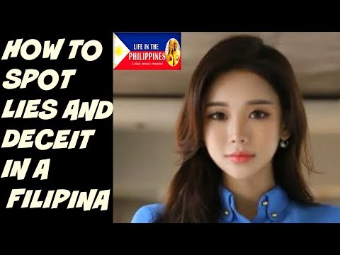 HOW TO SPOT LIES AND DECEIT IN A FILIPINA (Body Language)