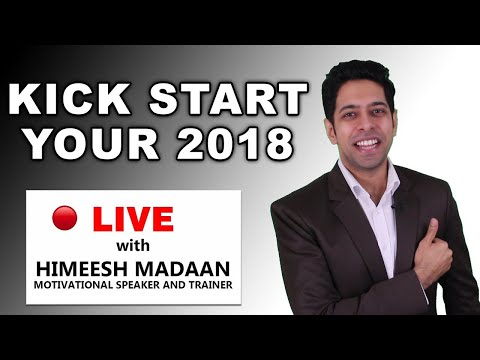 LIVE : Kick Start your New Year 2018 with Success Habits | Himeesh Madaan