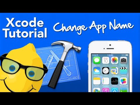 XCode Tutorial Changing App Name - Geeky Lemon Development