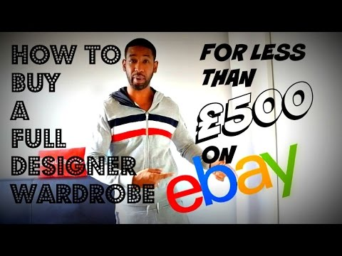 Buying a full Designer Wardrobe for less than £500 on eBay | Part 1