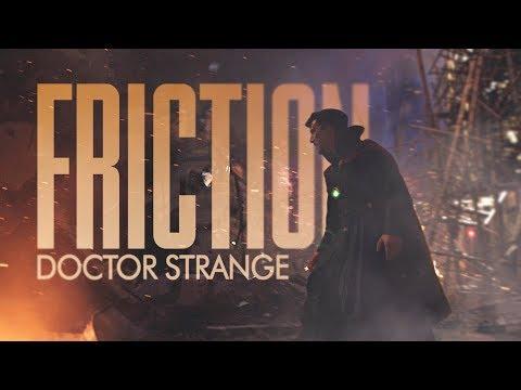 Friction | Doctor Strange [MARVEL]