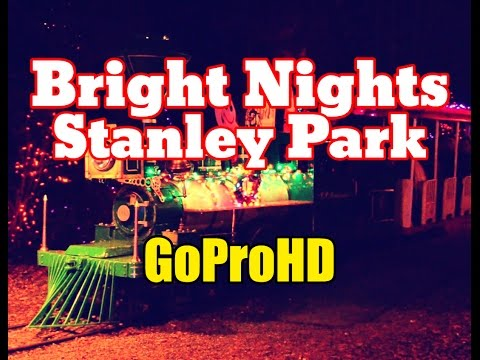 Bright Nights Christmas Train New (GoPro HD) - Stanley Park Vancouver BC