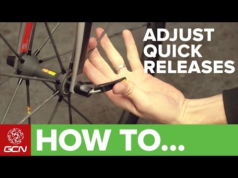 How To Use And Adjust Quick Release Skewers