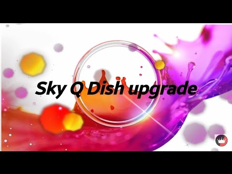 Sky Q Dish upgrade