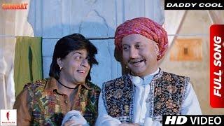 Daddy Cool | Chaahat | Shah Rukh Khan & Anupam Kher
