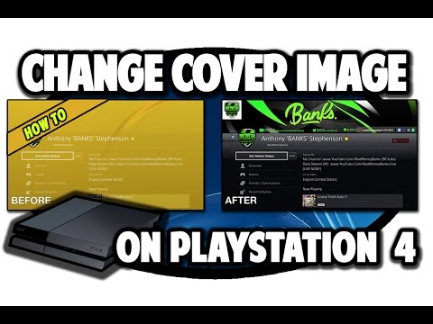 How to Change Cover Image on PS4