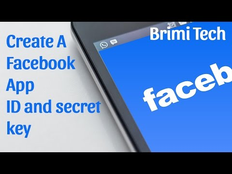 Facebook App ID 2017 - Create A Facebook App ID and secret key for website