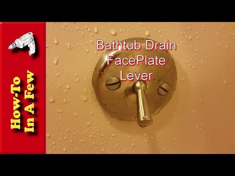 How To: Replace Your Bathtub Drain Lever Faceplate