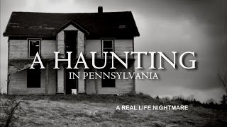 Paranormal Nightmare  S8E3   A Haunting In Pennsylvania