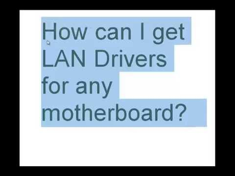 How can I get LAN Drivers for my motherboard
