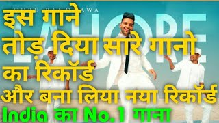 This Song Breaks All The Record Of India Songs And Create A New Record || Guru Randhawa || !!!!!!!!!