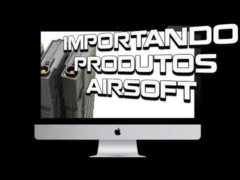 Importando produtos de Airsoft - Melhores e confiáveis sites