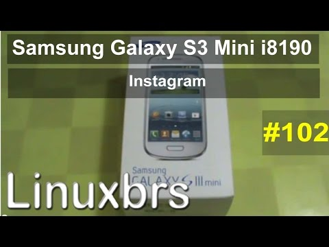 Samsung Galaxy S3 Mini i8190 - Review - Instagram - PT-BR