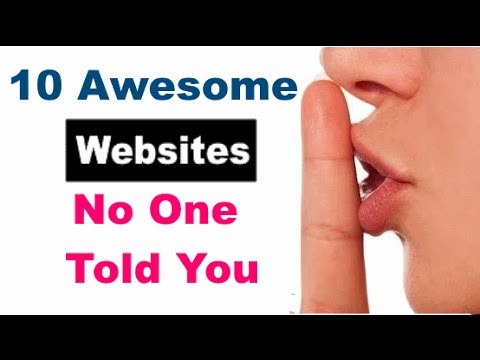 10 Awesome websites No one Told You About