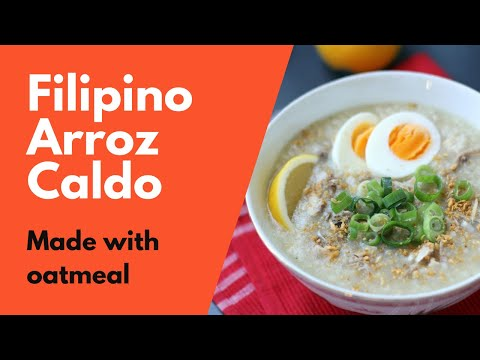 How to Make Healthy Arroz Caldo Using Oats (Filipino Chicken & Rice Soup)