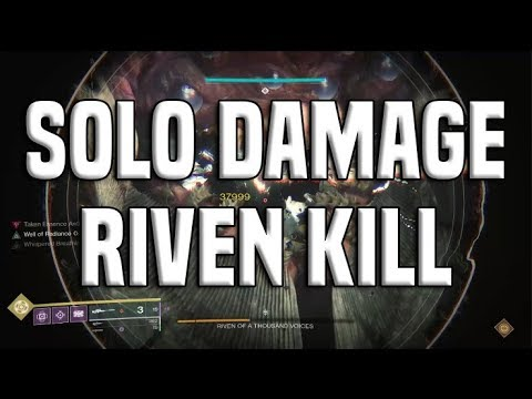 Solo Damage Riven Kill (Only 1 Player Damaging With Buffs) | Destiny 2