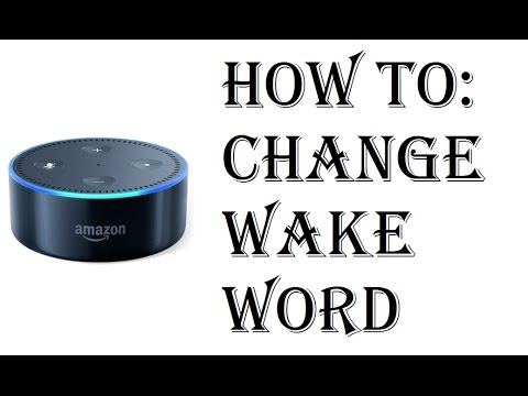 How To Change Call Out Name Amazon Echo Dot - Echo Dot 2nd Generation Change Wake Word
