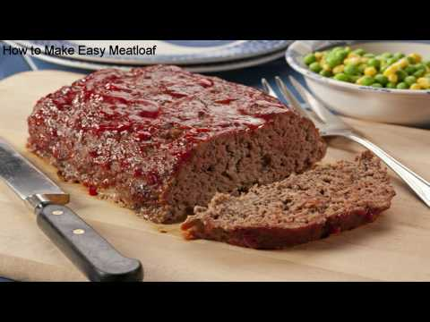 How to Make Easy Meatloaf