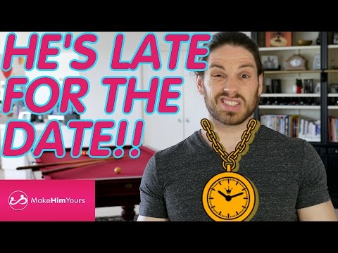 What To Do When A Guy Is Late For A Date