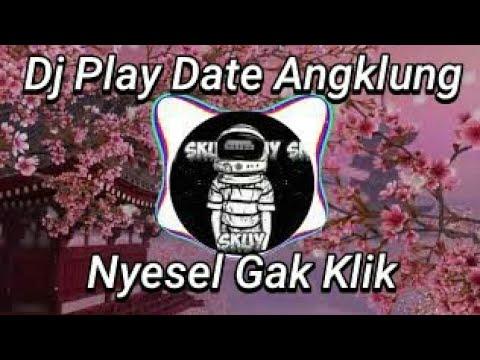 Dj Play Date Angklung|Virall Tik-tok|Slow Remix|Viral 2020