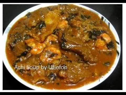 How to Cook Achi Soup | Nigeria Recipe /Delicious Achi Soup