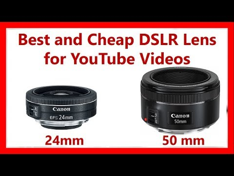 Best and Cheap DSLR Lens for YouTube Videos| Canon 50mm vs 24mm