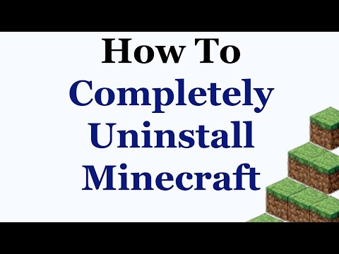 How To Completely Remove Minecraft From Windows 7 & 8