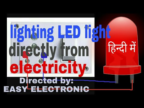 [Hindi]  How to Lighting LED light directly from electricity in Step by step