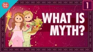 What Is Myth? Crash Course Mythology #1