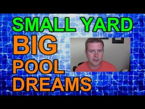 Small Yard Big Pool Dreams Ep 1 Intro to Series and My Backyard